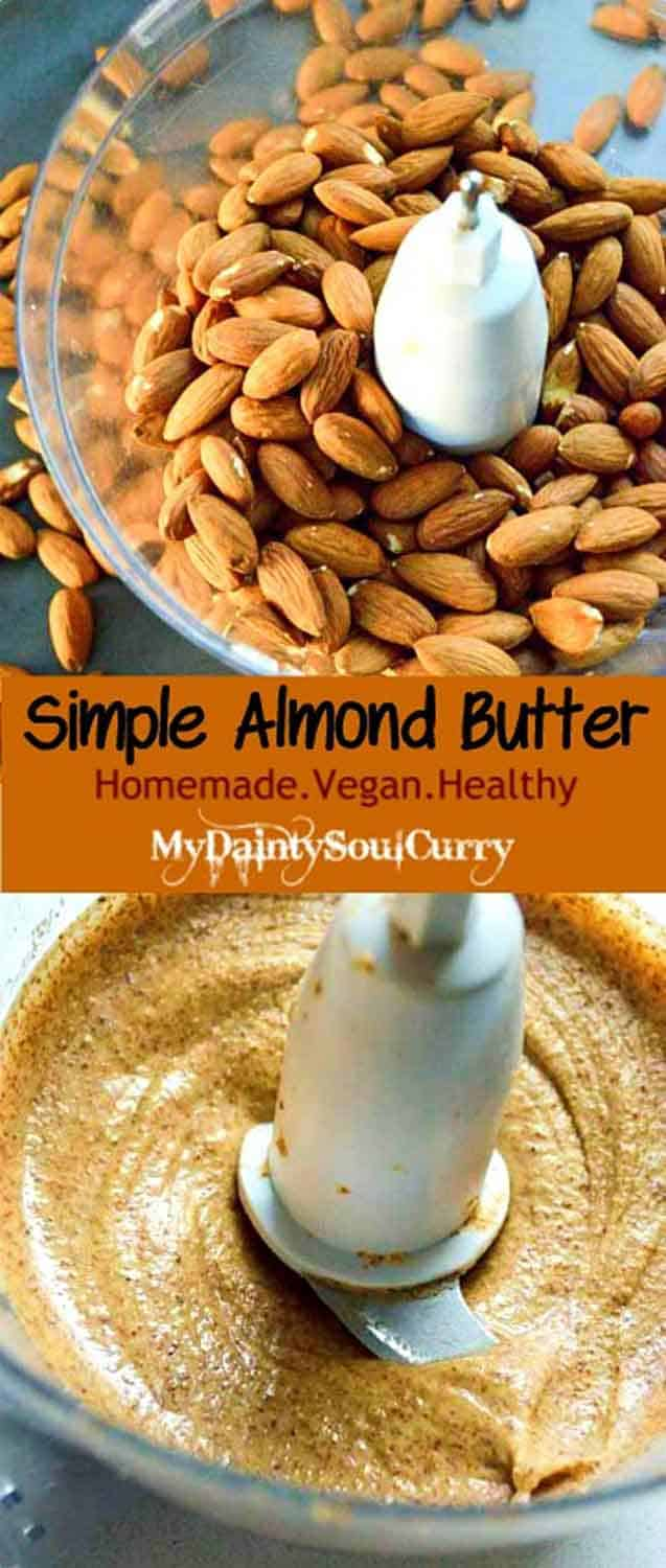 Homemade Almond butter, quick, easy recipe with step-by-step guide