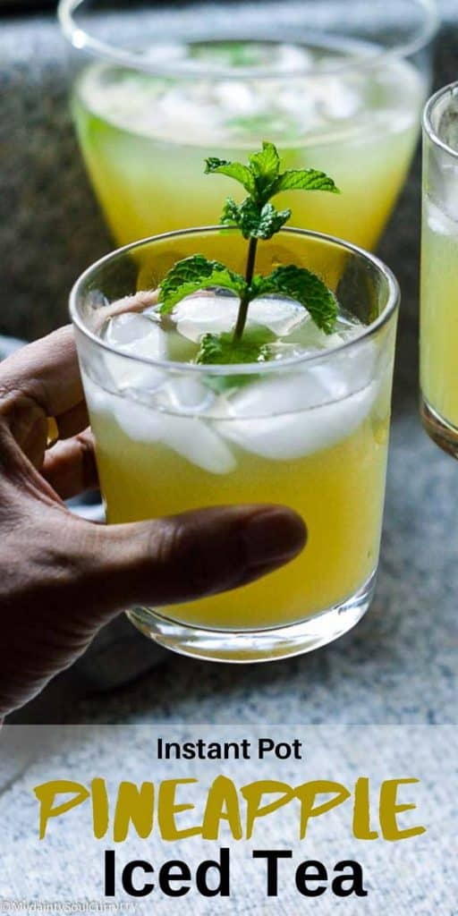 Instant pot pineapple Iced Tea