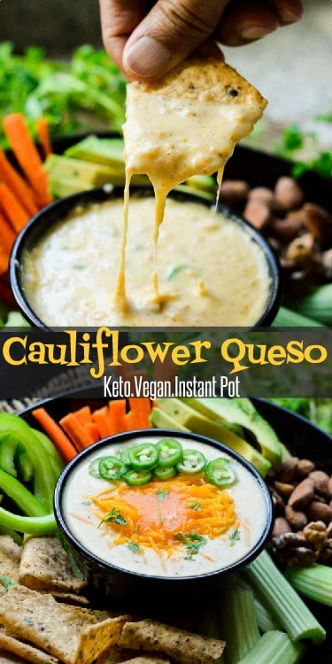 Easy queso dip in Instant Pot, made from cauliflower, cheese and cream. Both vegan and vegetarian options