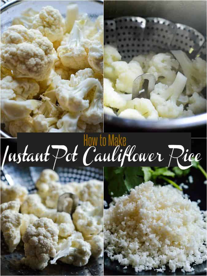 Easy instant pot method to make cauliflower rice