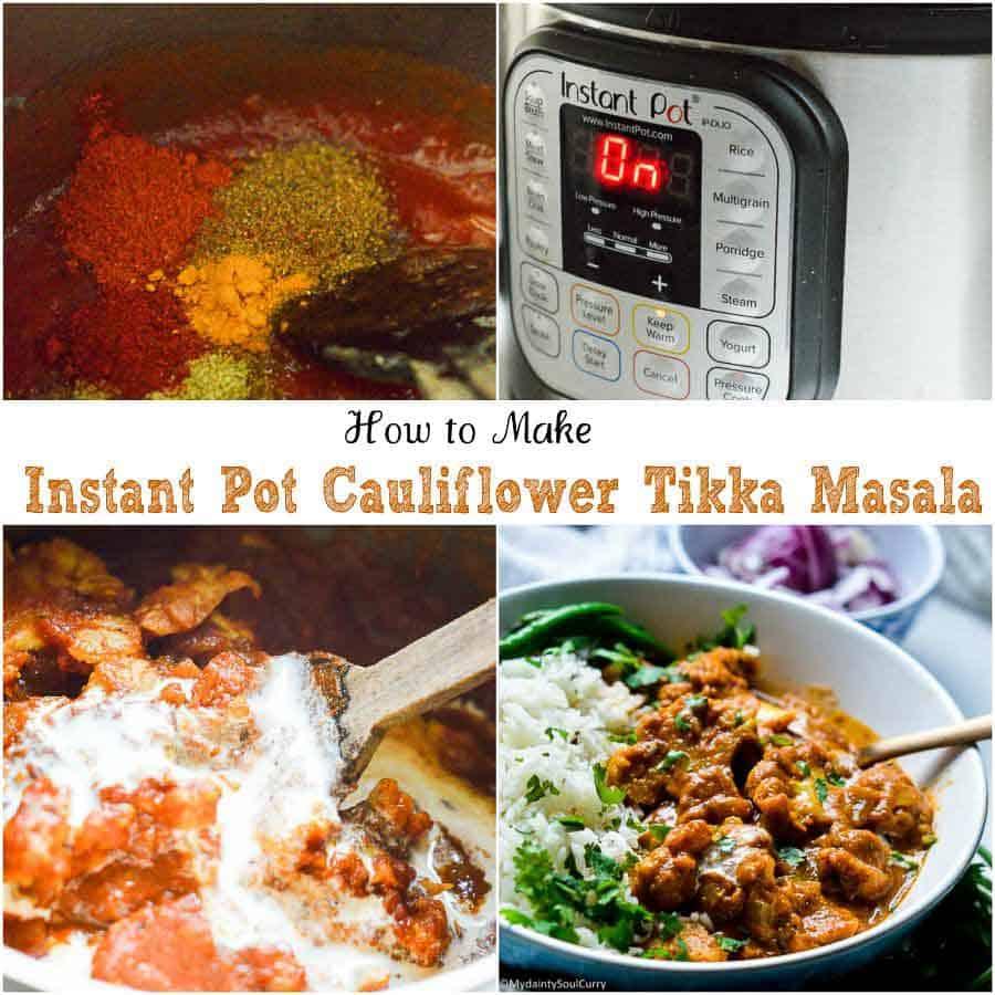 How to make instant pot cauliflower tikka masala