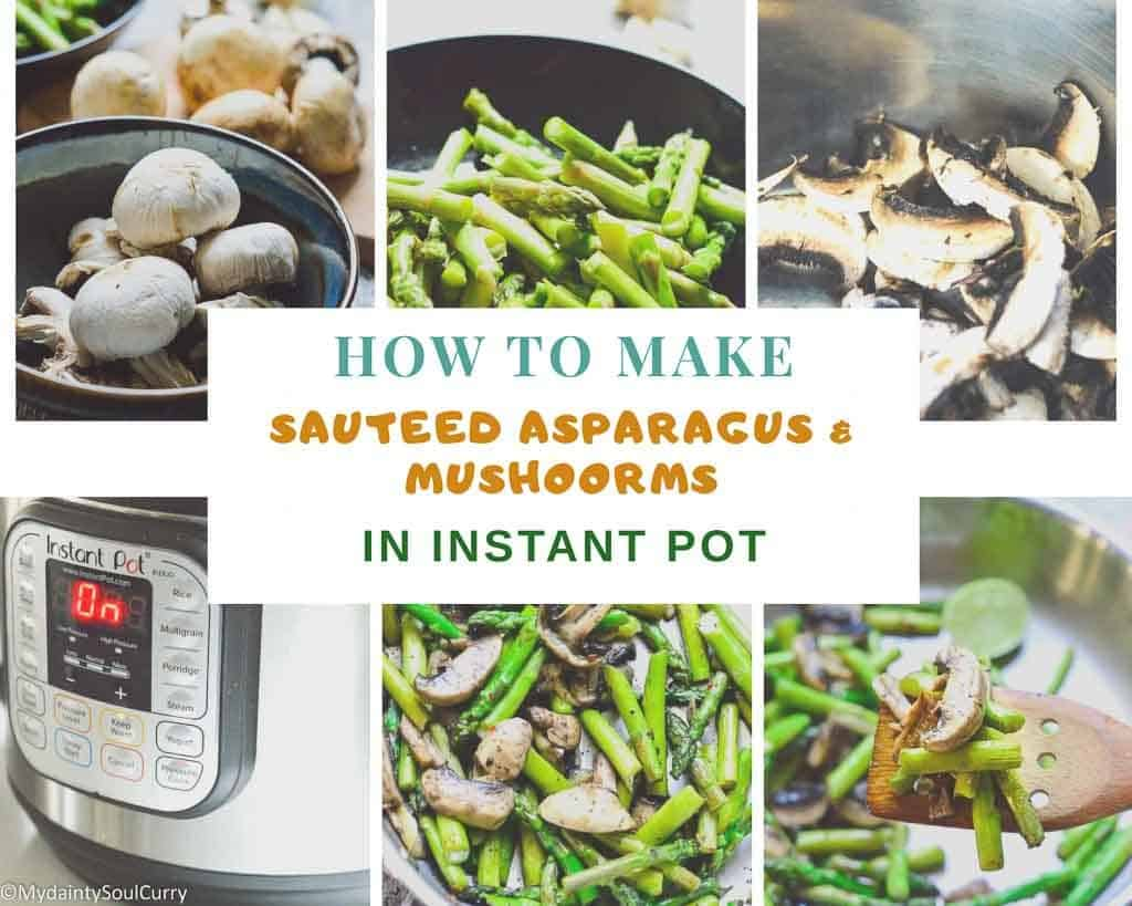 how to make in sauteed asparagus and mushrooms instant pot