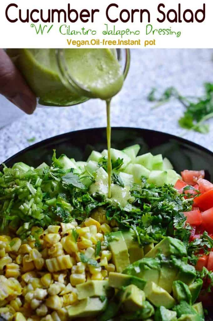 Cucumber corn salad with cilantro lime dressing