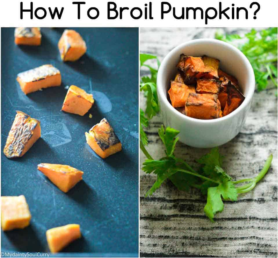 How to broil pumpkin