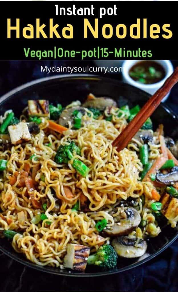 Hakka noodles in instant pot